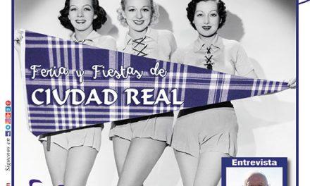 Ayer & hoy – Ciudad Real – Revista Agosto 2018