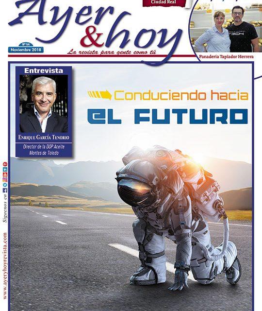 Ayer & hoy – Ciudad Real – Revista Noviembre 2018