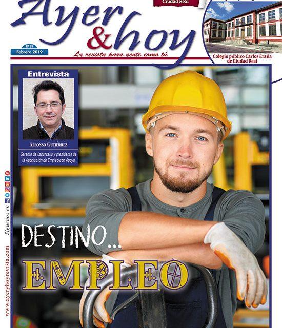 Ayer & hoy – Ciudad Real – Revista Febrero 2019