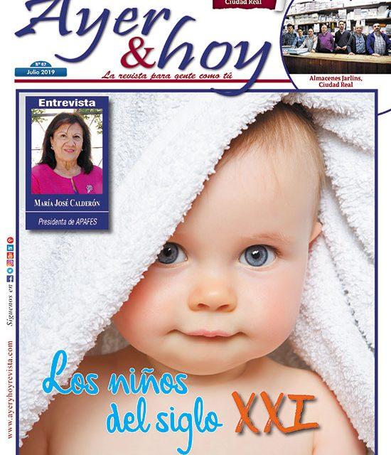 Ayer & hoy – Ciudad Real – Revista Julio 2019