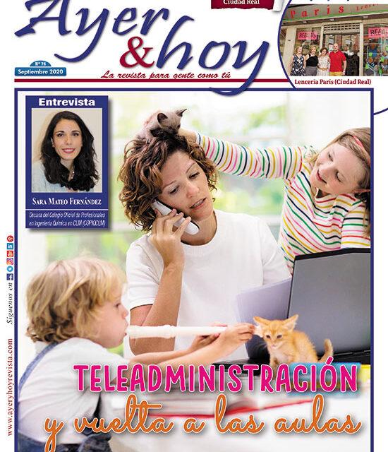 Ayer & hoy – Ciudad Real – Revista Septiembre 2020