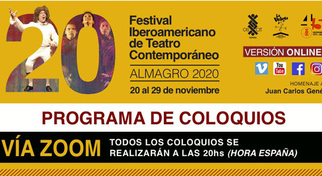 El Festival Iberoamericano de Teatro de Almagro realizará siete coloquios temáticos vía Zoom