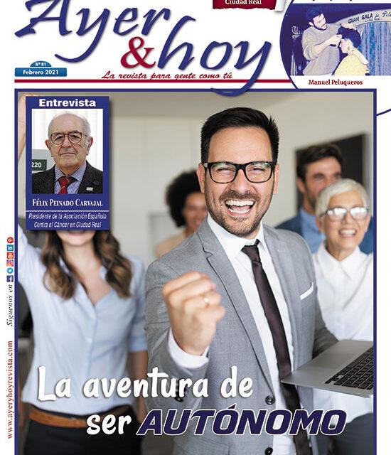 Ayer & hoy – Ciudad Real – Revista Febrero 2021