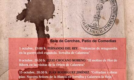 En octubre vuelven las 'Jornadas monográficas sobre Torralba de Calatrava y su entorno'